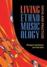 Living Ethnomusicology