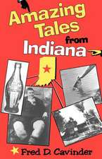 Amazing Tales from Indiana