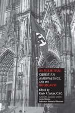 Antisemitism, Christian Ambivalence, and the Holocaust