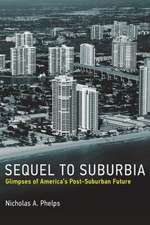 Sequel to Suburbia – Glimpses of America`s Post–Suburban Future