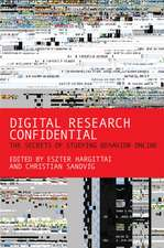 Digital Research Confidential – The Secrets of Studying Behavior Online