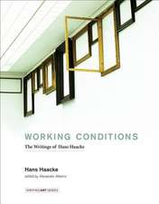 Working Conditions – The Writings of Hans Haacke