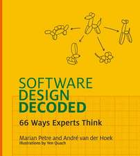 Software Design Decoded – 66 Ways Experts Think