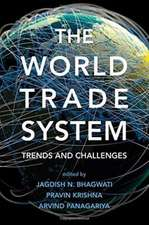 The World Trade System – Trends and Challenges