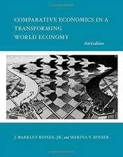Comparative Economics in a Transforming World Economy 3e