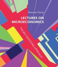 Lectures on Microeconomics – The Big Questions Approach