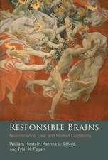 Responsible Brains – Neuroscience, Law, and Human Culpability