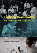 Evolving Households – The Imprint of Technology on Life