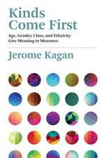 Kinds Come First – Age, Gender, Class, and Ethnicity Give  Meaning to Measures