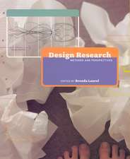 Design Research – Methods and Perspectives