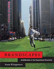 Brandscapes – Architecture in the Experience Economy