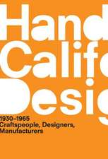 A Handbook of California Design, 1930–1965 – Craftspeople, Designers, Manufacturers
