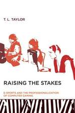 Raising the Stakes – E–Sports and the Professionalization of Computer Gaming