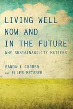 Living Well Now and in the Future – Why Sustainability Matters