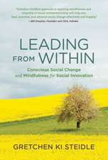 Leading from Within – Conscious Social Change and Mindfulness for Social Innovation