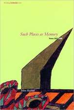 Such Places as Memory – Poems 1953–1996