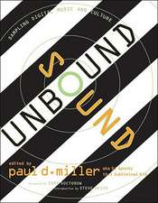 Sound Unbound – Sampling Digital Music and Culture  +CD