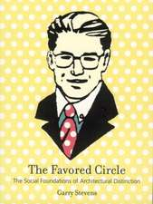 The Favored Circle – The Social Foundations of Architectural Distinction