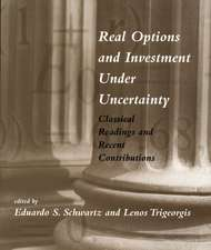 Real Options and Investment Under Uncertainty – Classical Readings and Recent Contributions
