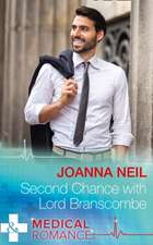 Neil, J: Second Chance with Lord Branscombe