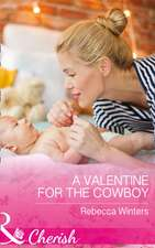 Valentine for the Cowboy (Sapphire Mountain Cowboys, Book 1)
