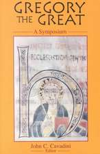 Gregory the Great: A Symposium