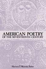 American Poetry of the Seventeenth Century
