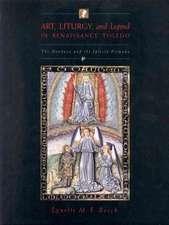Art, Liturgy, and Legend in Renaissance Toledo:  The Mendoza and the Iglesia Primada