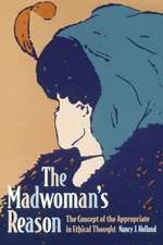 The Madwoman's Reason