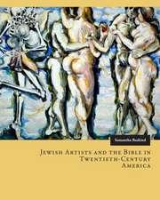 Jewish Artists and the Bible in Twentieth-Century America