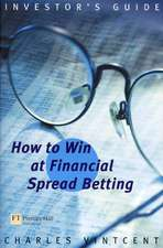 How to Win at Financial Spreadbetting