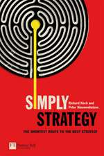 Simply Strategy: The Shortest Route to the Best Strategy