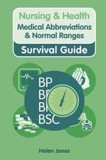 Medical Abbreviations and Normal Ranges:  Recognising and Responding to Medical Emergencies