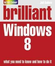 Brilliant Windows 8