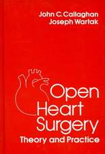 Open Heart Surgery:  Theory and Practice