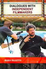 Dialogues with Independent Filmmakers:  A Guide to the Issues