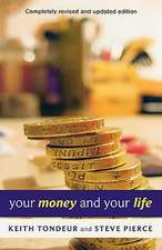 Your Money and Your Life:  Learning How to Handle Money God's Way