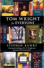 Tom Wright for Everyone - Putting the Theology of N. T. Wright Into Practice in the Local Church:  The Power of Old Testament Story Telling