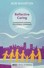 Reflective Caring - Imaginative Listening to Pastoral Experiences:  The Power of Old Testament Story Telling