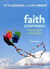 Faith Confirmed