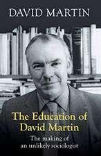 Martin, D: The Education of David Martin