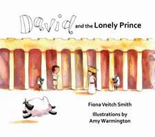 David and the Lonely Prince