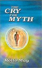 A Cry for Myth