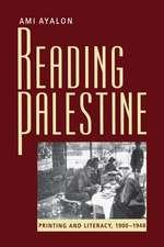 Reading Palestine:  Printing and Literacy, 1900-1948
