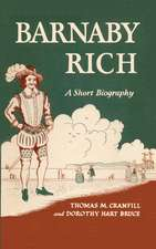 Barnaby Rich:  A Short Biography