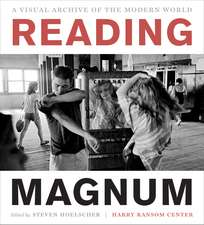 Reading Magnum:  A Visual Archive of the Modern World
