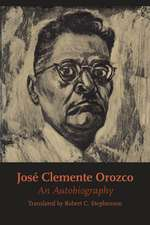 Jose Clemente Orozco:  An Autobiography