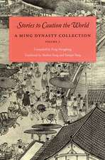Stories to Caution the World:  A Ming Dynasty Collection