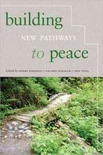 Building New Pathways to Peace:  Power, Place, and Everyday Life