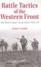Battle Tactics of the Western Front – The British Army′s Art of Attack 1916–18 (Paper)